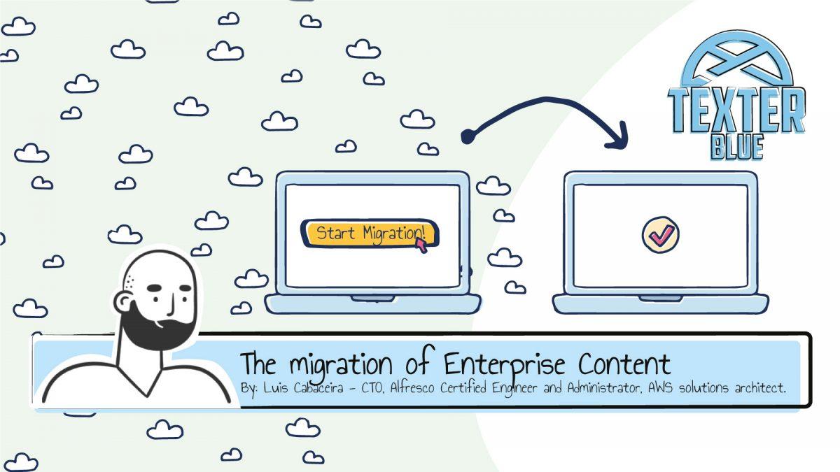 The migration of Enterprise Content