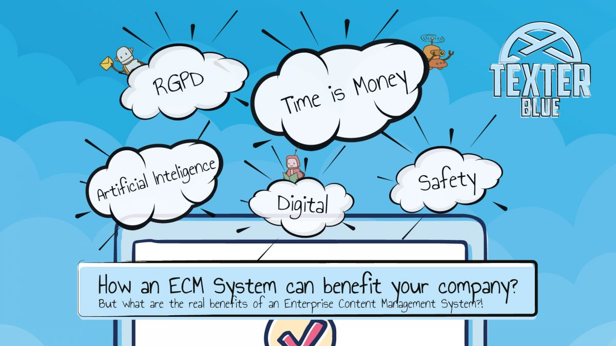 How an ECM System can benefit your company?