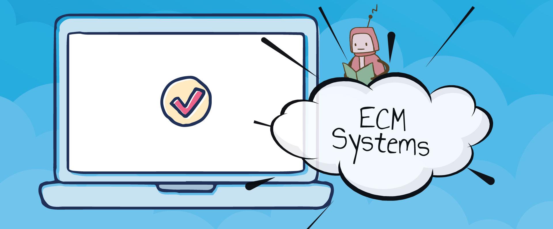 The real benefits of an Enterprise Content Management (ECM) system