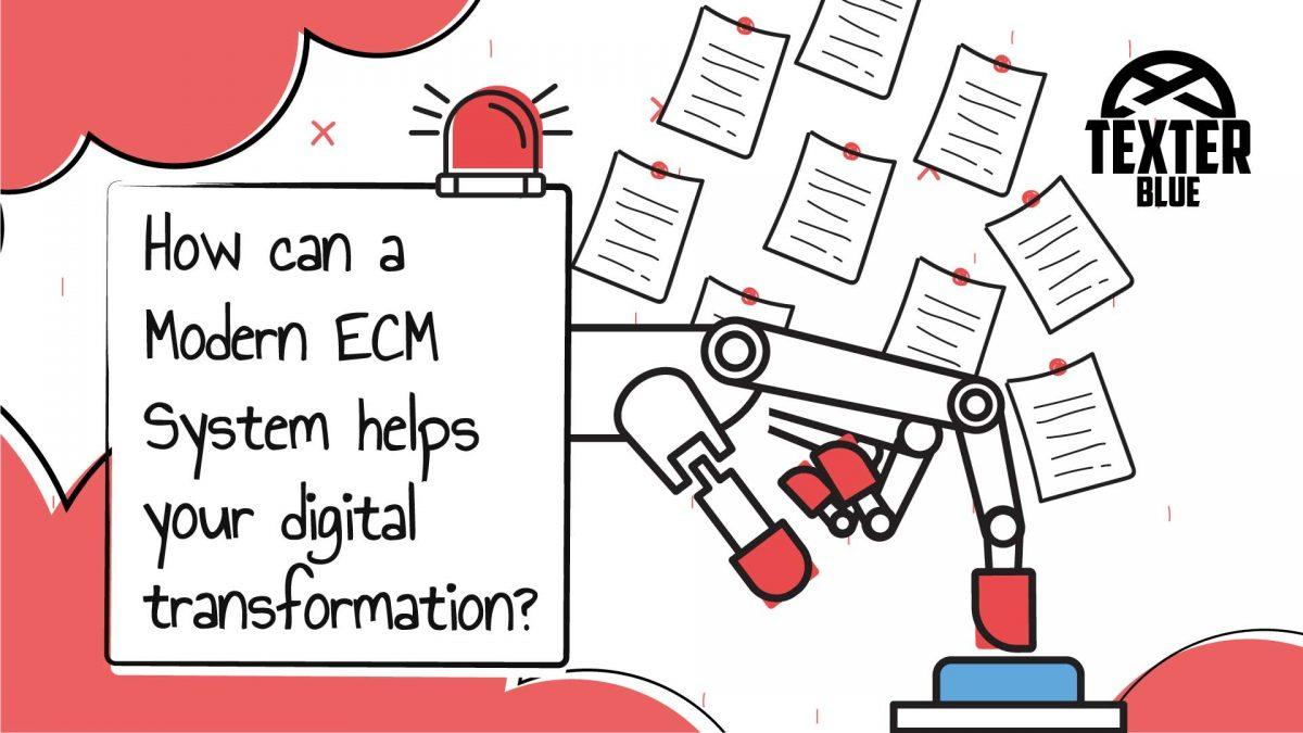 Modern ECM's in Digital Transformation - Texter Blue