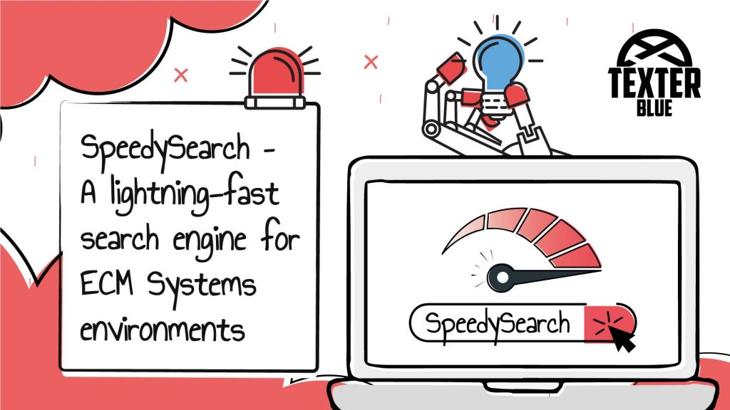 SpeedySearch – A lightning-fast search engine for ECM environments