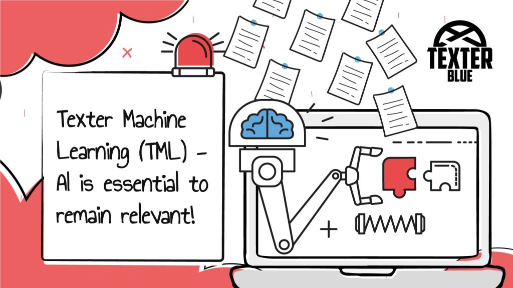 Texter Machine Learning (TML) - AI is essential to remain relevant!